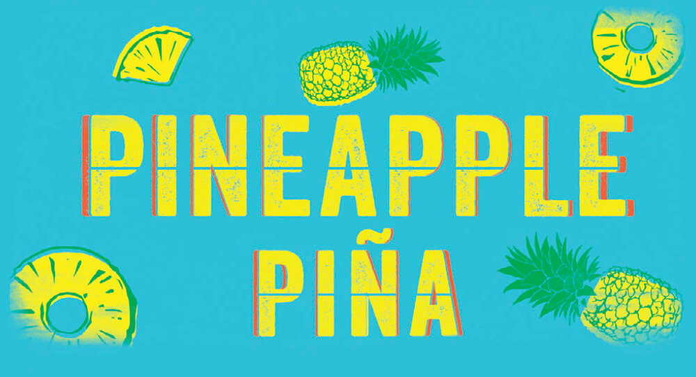 Signage with Pineapple Piña Written on it.